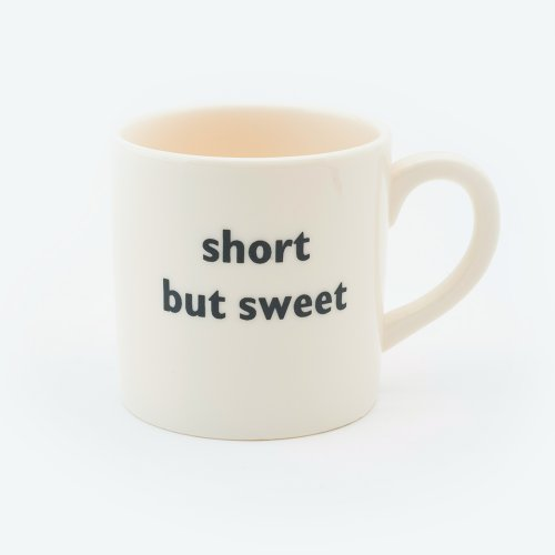SHORT BUT SWEET ESPRESSO CUP