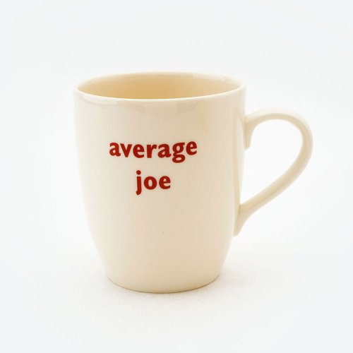 AVERAGE JOE MUG