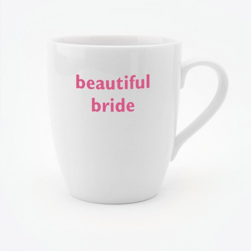 BEAUTIFUL BRIDE MUG
