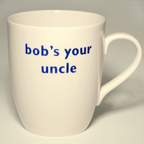 SALE! BOB'S YOUR UNCLE MUG