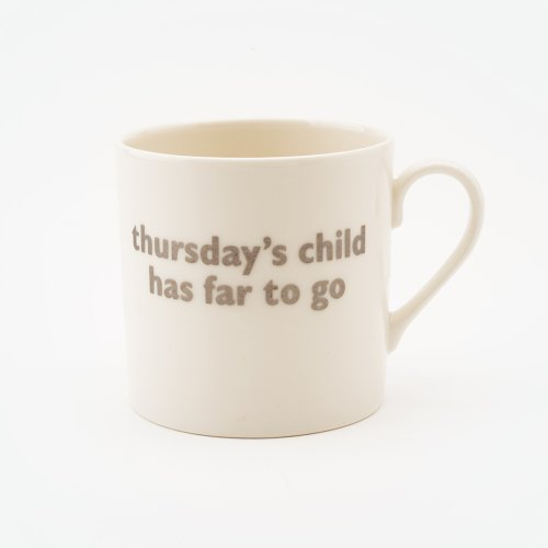 THURSDAY'S CHILD MUG