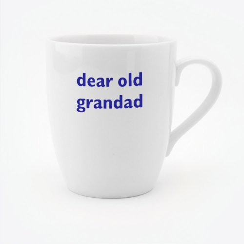DEAR OLD GRANDAD