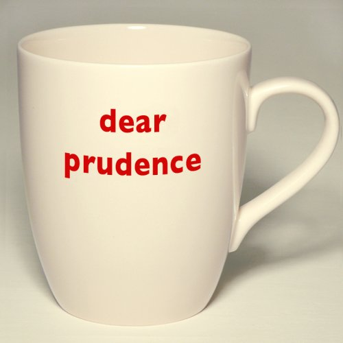 SALE! DEAR PRUDENCE MUG