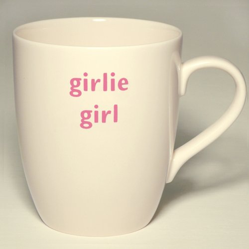 SALE! GIRLIE GIRL MUG