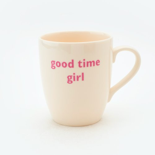 GOOD TIME GIRL MUG