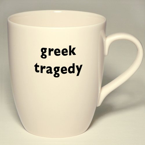 SALE! GREEK TRAGEDY MUG