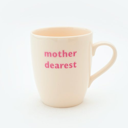 MOTHER DEAREST MUG