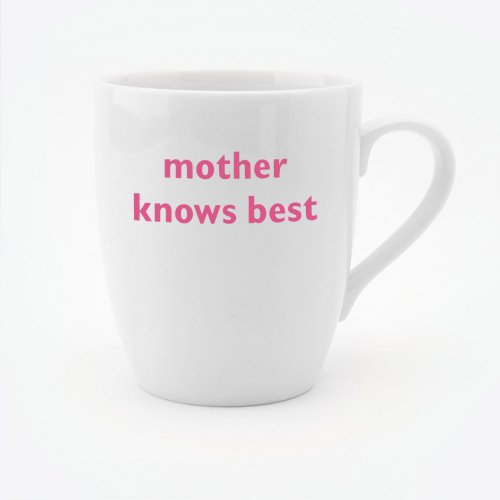MOTHER KNOWS BEST MUG