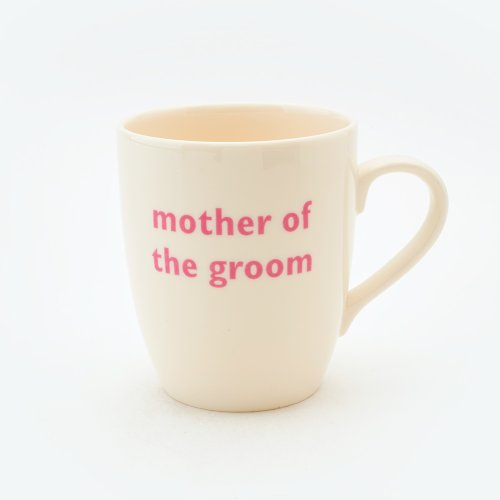 MOTHER OF THE GROOM MUG