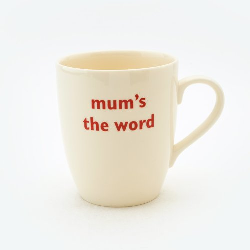 MUM'S THE WORD MUG