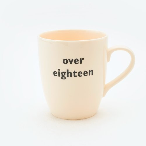 OVER EIGHTEEN MUG