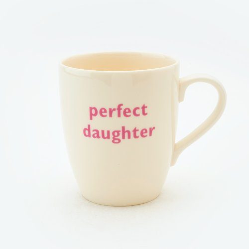 PERFECT DAUGHTER MUG