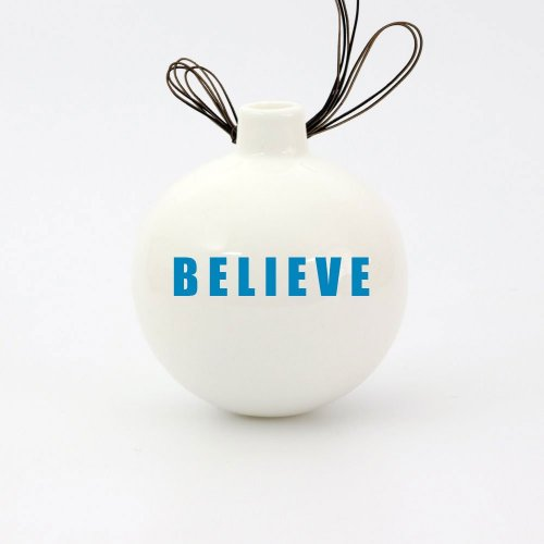POSITIVELY 2021 BELIEVE CHRISTMAS BAUBLE