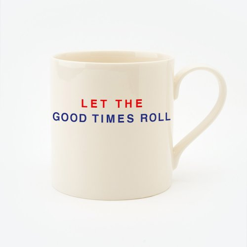 RED, CREAM & BLUE LET THE GOOD TIMES ROLL STRAIGHT MUG