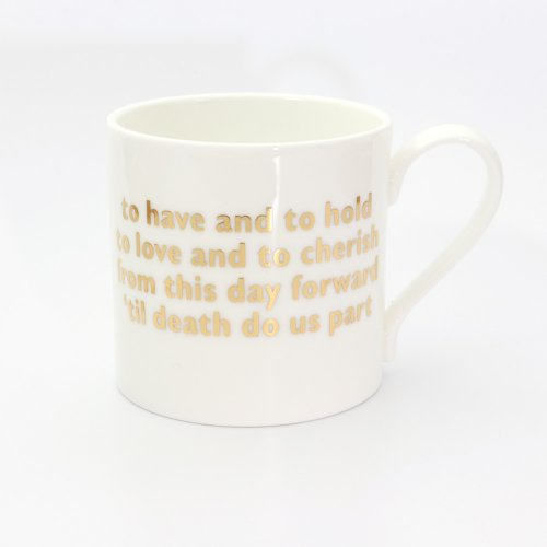 GOLD TO HAVE AND TO HOLD MUG