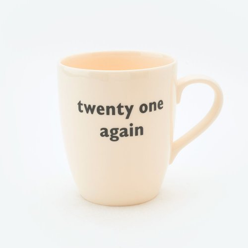 TWENTY ONE AGAIN MUG