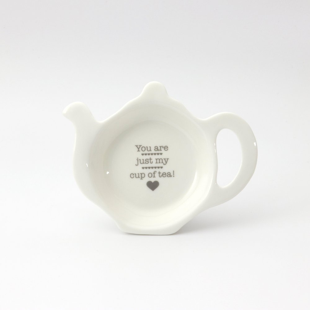 YOU ARE JUST MY CUP OF TEA TEABAG TIDY