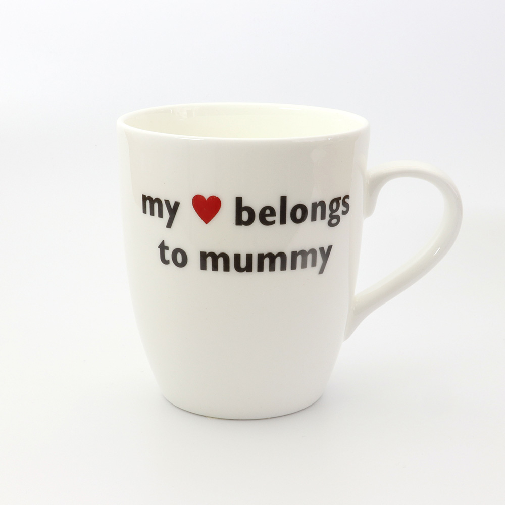 my heart belongs to mummy